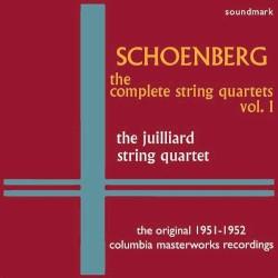 The Complete String Quartets, Vol. 1 - The Original 1951-1952 Columbia Masterworks Recordings by Arnold Schönberg ;   Juilliard String Quartet
