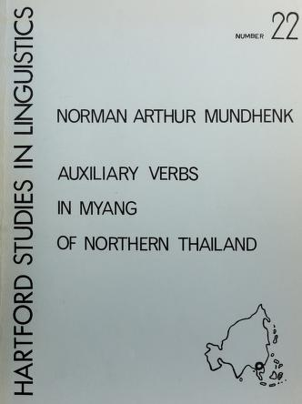 Cover of: Auxiliary verbs in Myang of northern Thailand | Norman Arthur Mundhenk