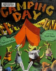 Cover of: Camping day! | Patricia Lakin