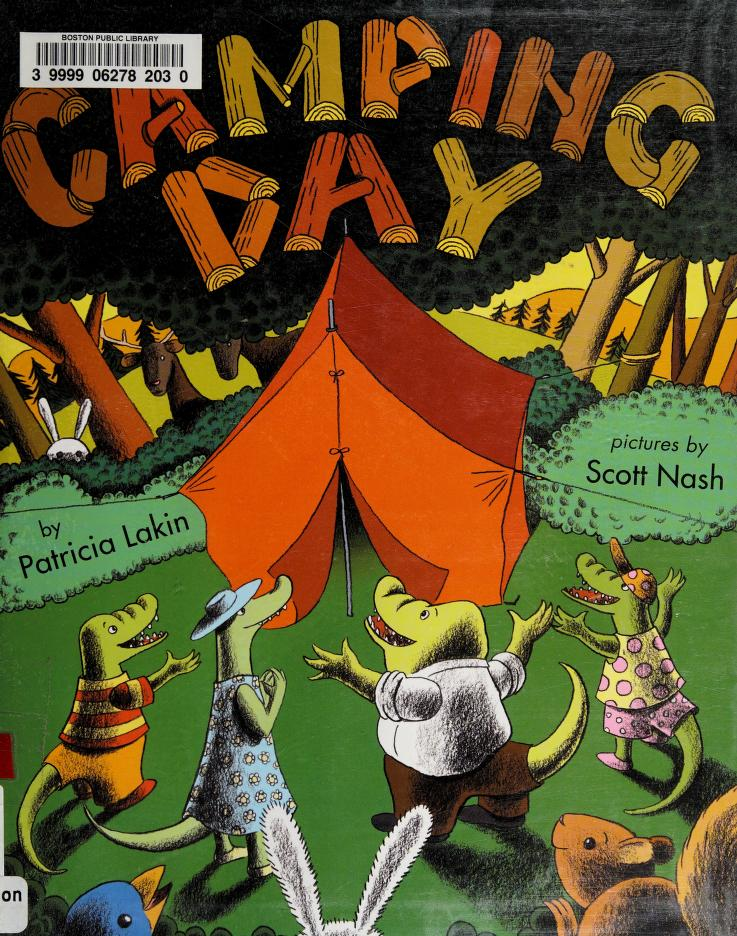 Camping day! by Patricia Lakin