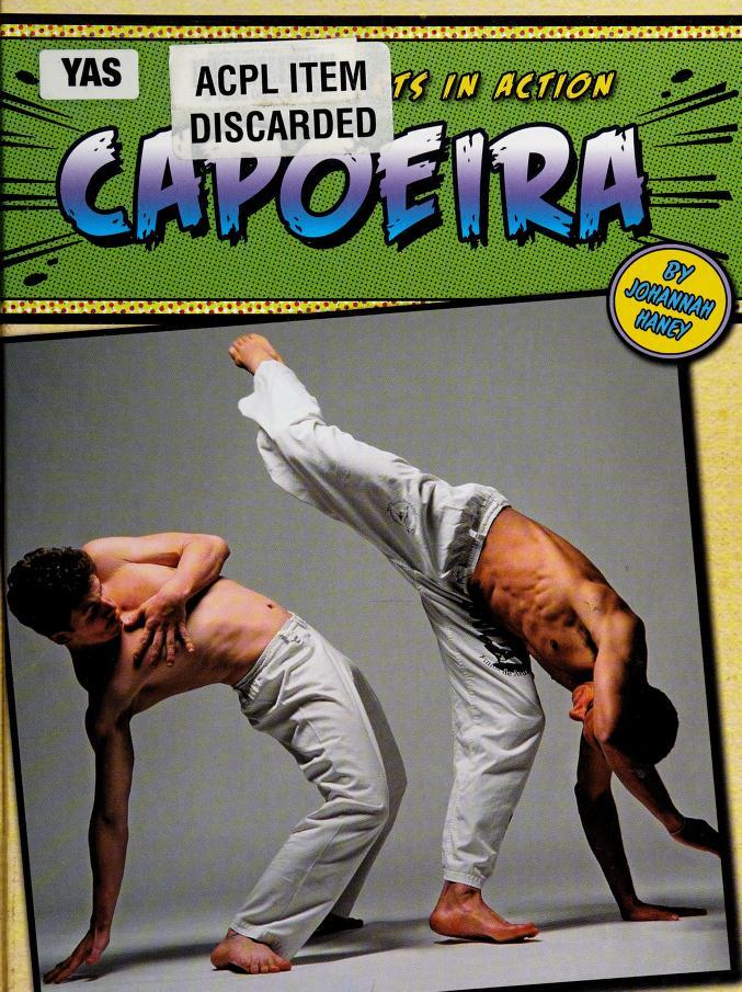 Capoeira by Johannah Haney