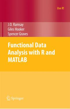 Functional Data Analysis with R and MATLAB by Ramsay, James