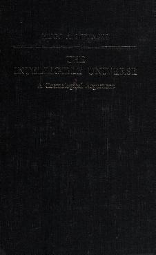 Cover of: The intelligible universe | Hugo A. Meynell