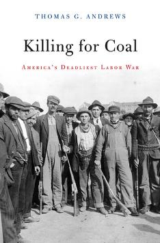Cover of: Killing for coal by Thomas G. Andrews