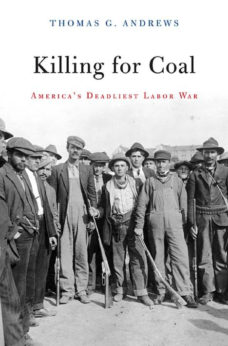 Killing for coal by Thomas G. Andrews