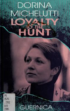Cover of: Loyalty to the hunt | Dôre Michelut