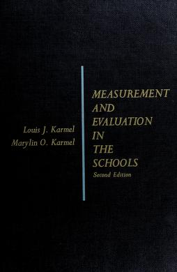 Cover of: Measurement and evaluation in the schools   Louis J. Karmel