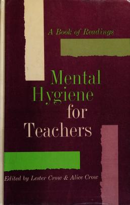 Cover of: Mental hygiene for teachers | Lester Donald Crow