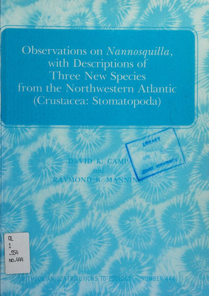 Observations on Nannosquilla, with descriptions of three new species from the northwestern Atlantic (Crustacea: Stomatopoda) by David K. Camp