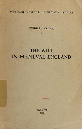 Cover of: The will in medieval England | Michael M. Sheehan
