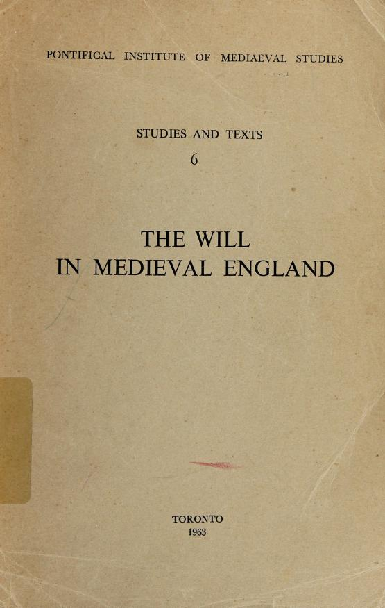 The will in medieval England by Michael M. Sheehan